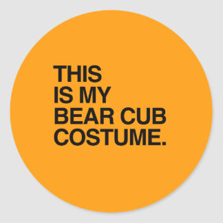 THIS IS MY BEAR CUB COSTUME - Halloween -.png Round Sticker