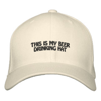 THIS IS MY BEER DRINKING HAT - EMBROIDERED HAT