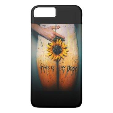 This is my Body. iPhone 8 Plus/7 Plus Case