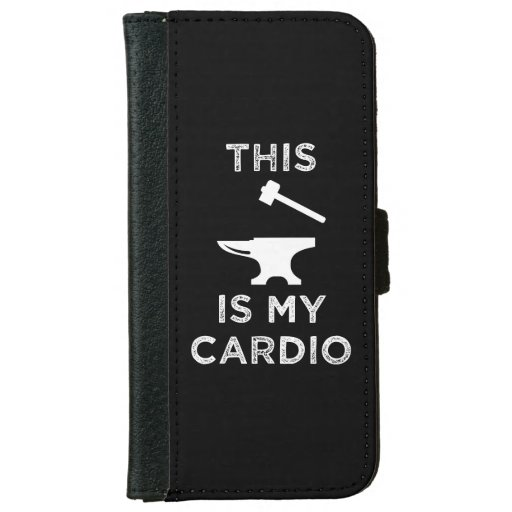 This Is My Cardio - Blacksmithing iPhone 6/6s Wallet Case