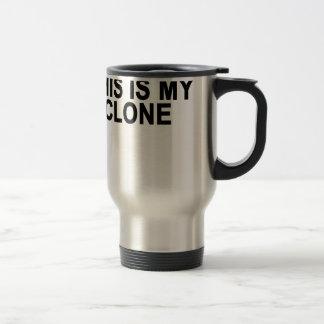 This is my clone T-Shirts.png Travel Mug