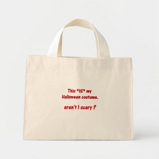 This IS my costume. Aren't I scary? Mini Tote Bag