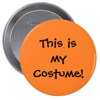 """This is my Costume"" Button"