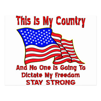 This Is MY Country And No One Is Going Dictate My Postcard