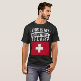 This is My Country's Flag Swiss Flag Day T-Shirt