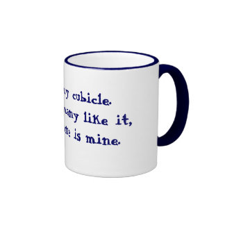 This is my cubicle.There are many like it, but t.. Ringer Coffee Mug