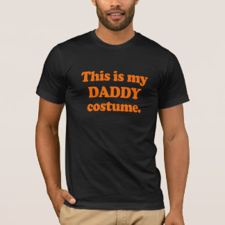 This is my Daddy Costume T-Shirt