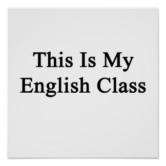 This Is My English Class Posters