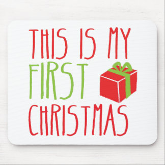 This is my FIRST Christmas newborn baby Xmas Mouse Pad