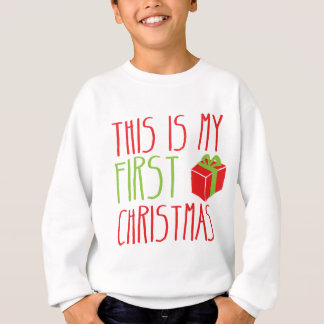 This is my FIRST Christmas newborn baby Xmas Sweatshirt