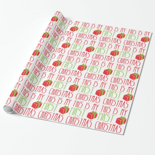 This Is My First Christmas Newborn Baby Xmas Wrapping Paper Zazzle Com