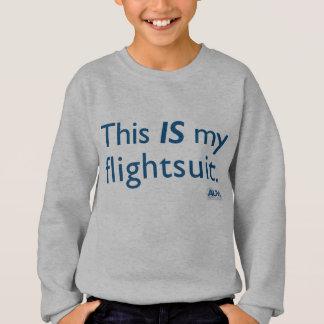 This IS my flightsuit! Sweatshirt