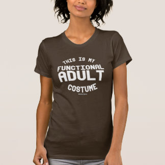 This is my Functional Adult Costume T-Shirt