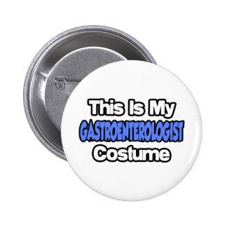 This Is My Gastroenterologist Costume 2 Inch Round Button