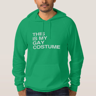 THIS IS MY GAY HALLOWEEN COSTUME HOODIE