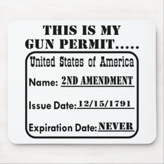 This Is My Gun Permit Mouse Pad