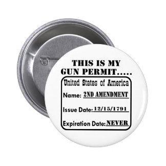 This Is My Gun Permit Pinback Button