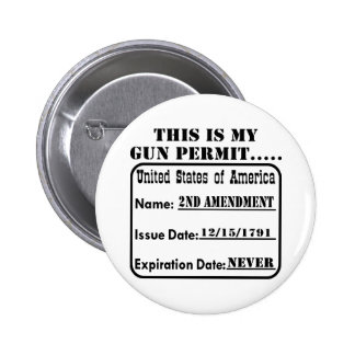 This Is My Gun Permit Pinback Buttons
