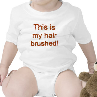 This Is My Hair Brushed! Shirt
