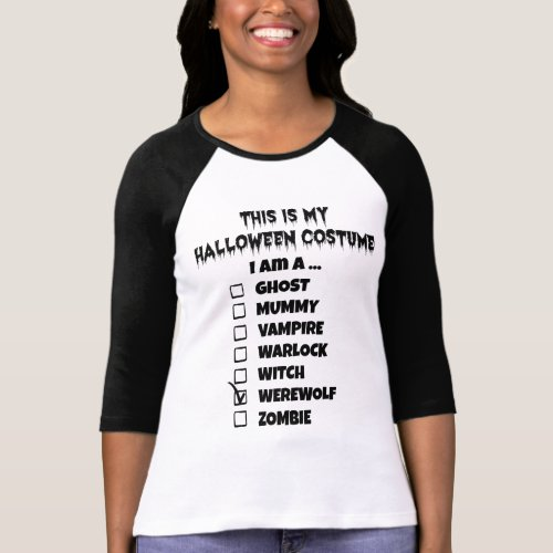 This is My Halloween Costume - Check Mark Werewolf Raglan T-Shirt