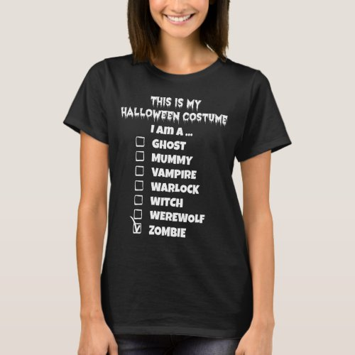 This is My Halloween Costume - Check Mark Zombie T-Shirt