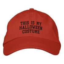 This is my Halloween Costume Embroidered Baseball Cap