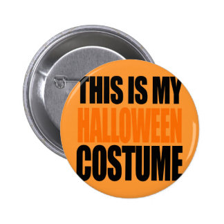 THIS IS MY HALLOWEEN COSTUME (orange) Button