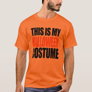 THIS IS MY HALLOWEEN COSTUME (orange) T-Shirt