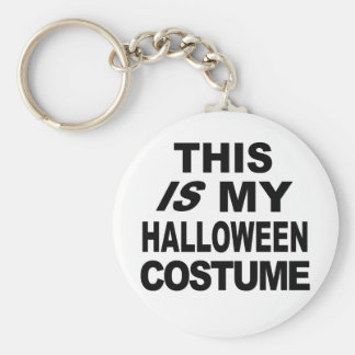 This IS My Halloween Costume T shirts Basic Round Button Keychain
