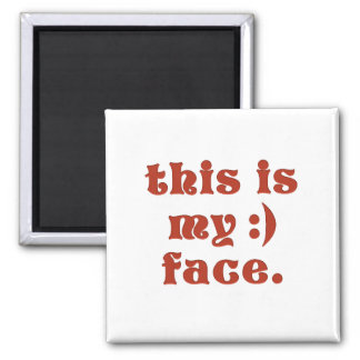 This is my happy face 2 inch square magnet