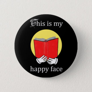 This is my Happy Face - Emoji reading a Book Pinback Button