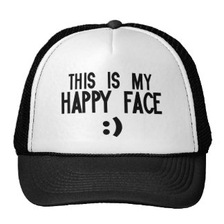 This is my happy face trucker hat