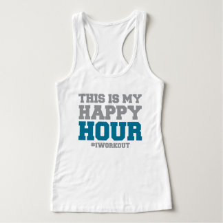 This is My Happy Hour #Iworkout Tank Top