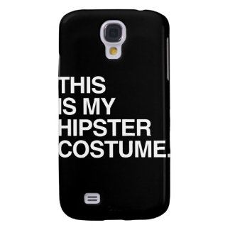 THIS IS MY HIPSTER COSTUME SAMSUNG GALAXY S4 COVERS
