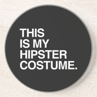 THIS IS MY HIPSTER COSTUME COASTER