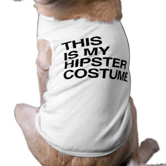 THIS IS MY HIPSTER COSTUME DOG T SHIRT