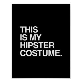 THIS IS MY HIPSTER COSTUME POSTER