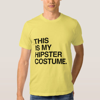 THIS IS MY HIPSTER COSTUME SHIRTS