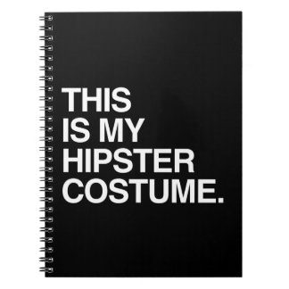 THIS IS MY HIPSTER COSTUME SPIRAL NOTE BOOK