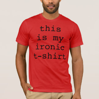 This is my Ironic T-Shirt Black