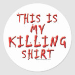 This is My Killing ... Sticker