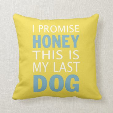 Beach Themed This is my last dog throw pillow
