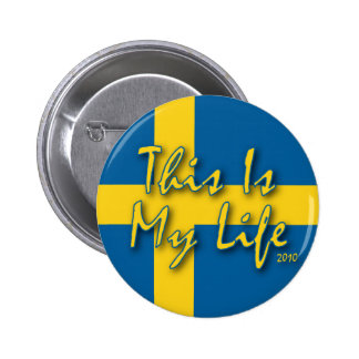 This Is My Life 2 Inch Round Button