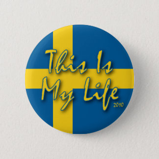 This Is My Life Pinback Button