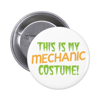 This is my MECHANIC costume Pinback Button