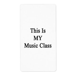This Is MY Music Class Labels