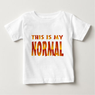 This Is My Normal Baby T-Shirt