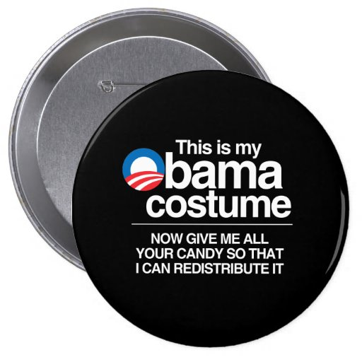 THIS IS MY OBAMA COSTUME NOW GIVE ME YOUR CANDY PIN