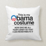 THIS IS MY OBAMA COSTUME NOW GIVE ME YOUR CANDY PILLOWS