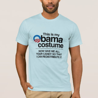 THIS IS MY OBAMA COSTUME NOW GIVE ME YOUR CANDY T-Shirt